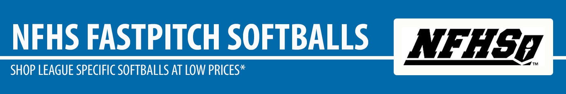High School Softballs - NFHS Game Softballs - Fastpitch High School Softballs