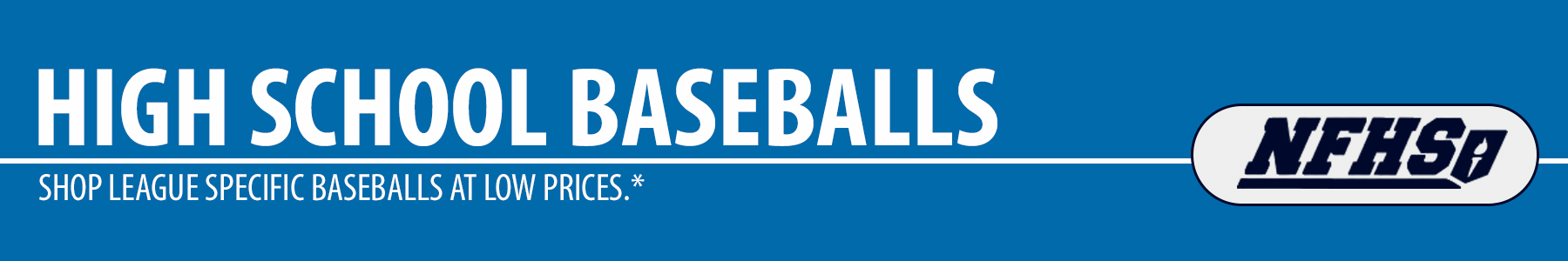 High School Baseballs - NFHS High School Baseballs - High School Practice Baseballs - High School Game Baseballs