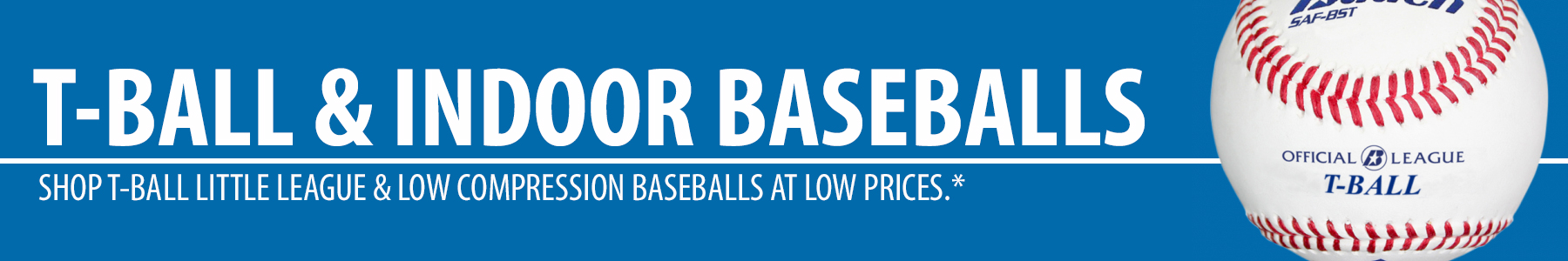 T Ball Baseballs - Low Compression Baseballs
